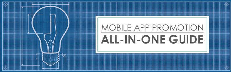 Mobile App Promotion: All-in-One Guide