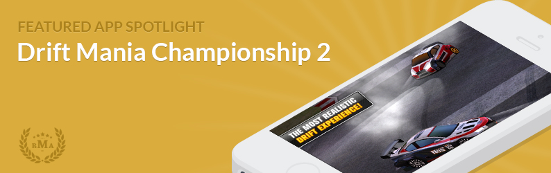 App Spotlight: Drift Mania Championship 2
