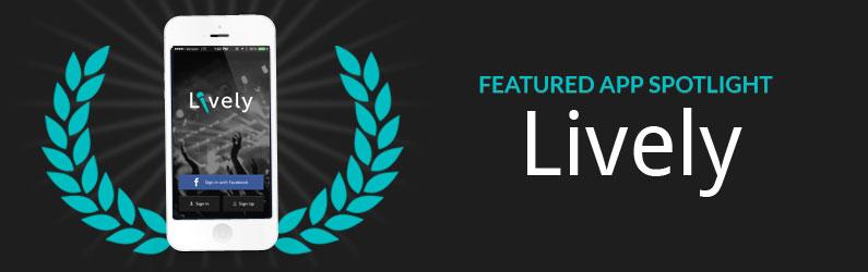 App Spotlight: Lively
