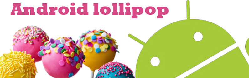 Upgrade: Android Lollipop