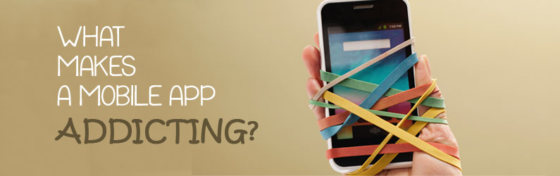 What makes a mobile app addicting?