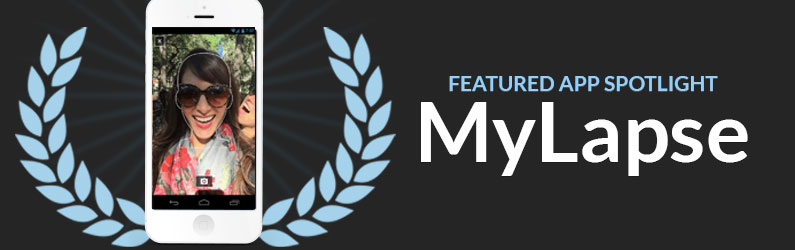 App Spotlight: MyLapse