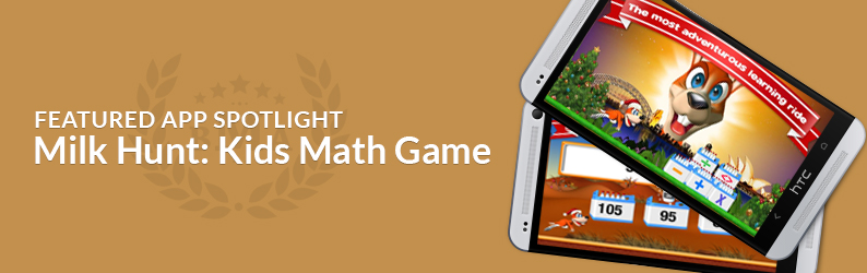 App Spotlight: Milk Hunt: Kids Math Game