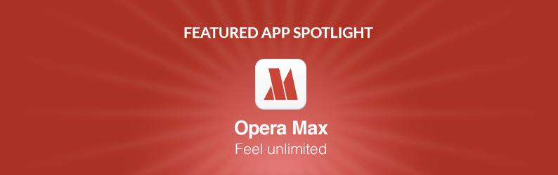 App Spotlight: Opera Max