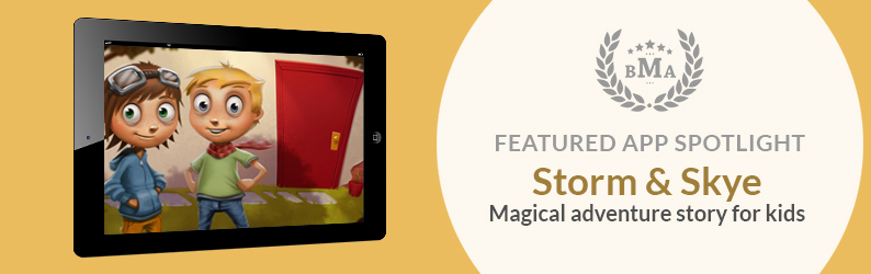 App Spotlight: Storm & Skye - An Animated Magical Adventure Story for Kids