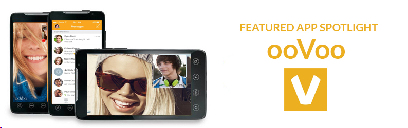 App Spotlight: ooVoo Video Chat