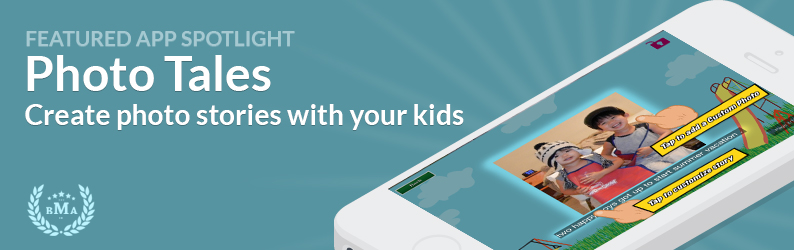 App Spotlight: Photo Tales - Create photo stories with your kids