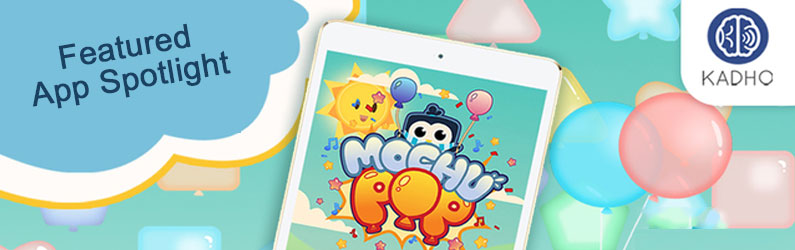 App Spotlight: Mochu Pop
