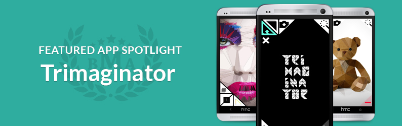 App Spotlight: Trimaginator