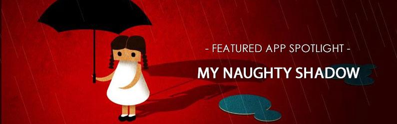 App Spotlight: My Naughty Shadow