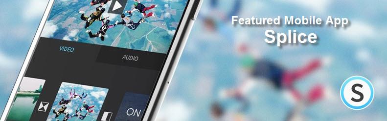App Spotlight: Splice