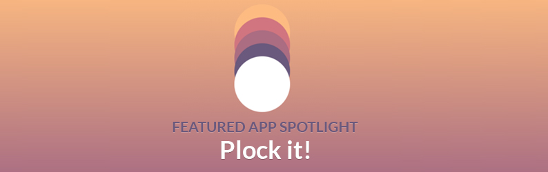 App Spotlight: Plock it