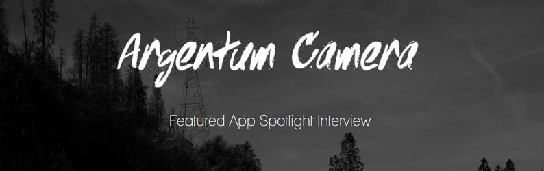 App Spotlight: Argentum Camera