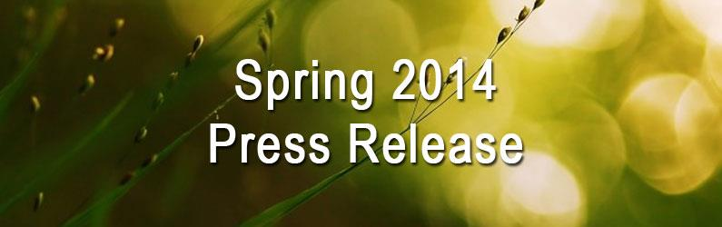 Spring 2014 Official Press Release