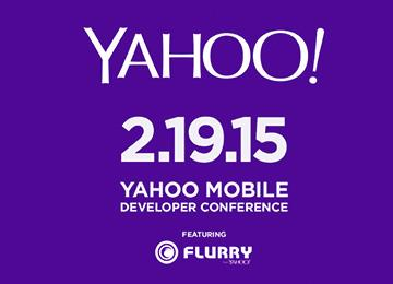 Yahoo Sets Date for Mobile Developer Conference Featuring Flurry